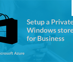 Setup a Private Windows Store for Business - WalkingTree Blogs