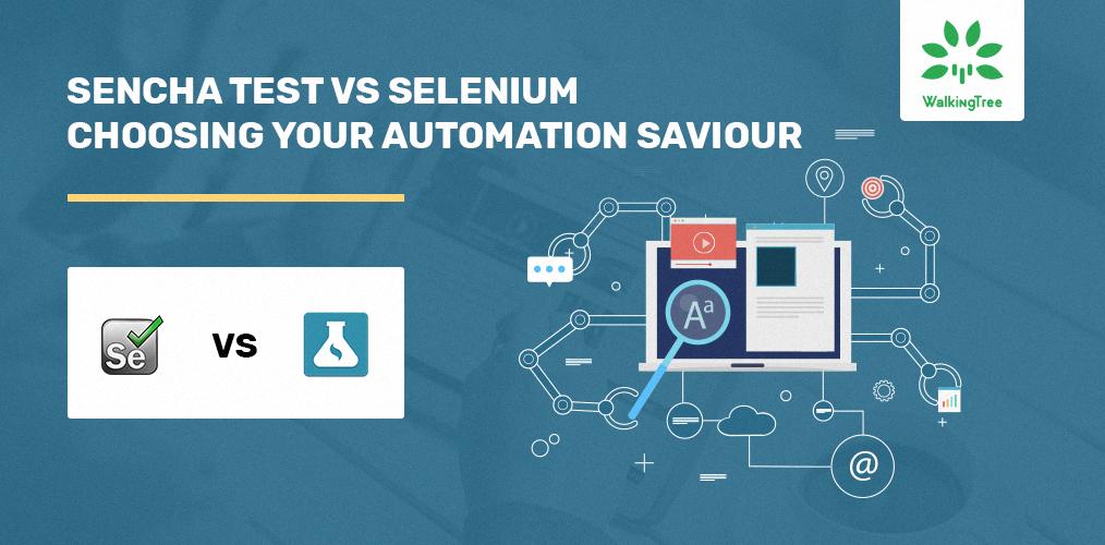 Sencha-Test-vs-Selenium---Choosing-Your-Automation-Saviour