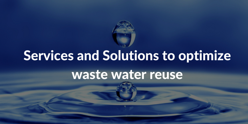 Services and Solutions to optimize waste water reuse - WTT TechRadat