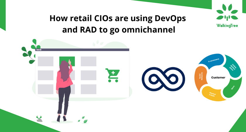 How retail CIOs are using DevOps and RAD to go omnichannel