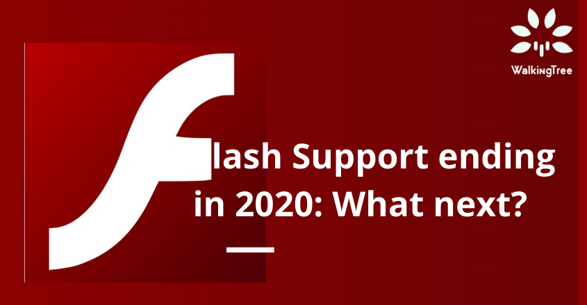 Flash Support ending in 2020 What next