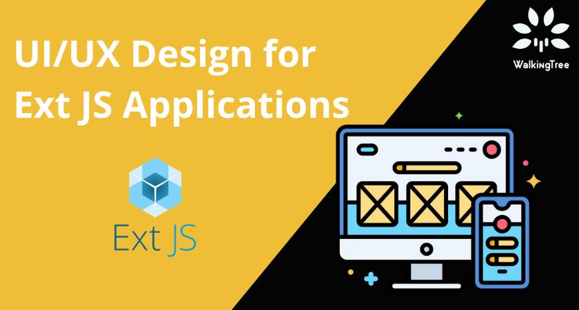 UIUX Design for Ext JS Applications