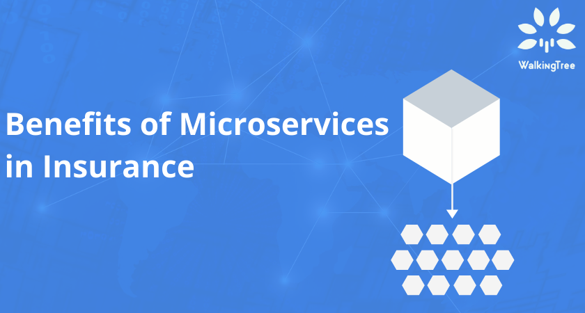Benefits of Microservices in Insurance
