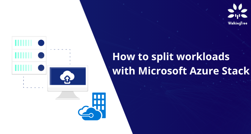 How to split workloads with Microsoft Azure Stack
