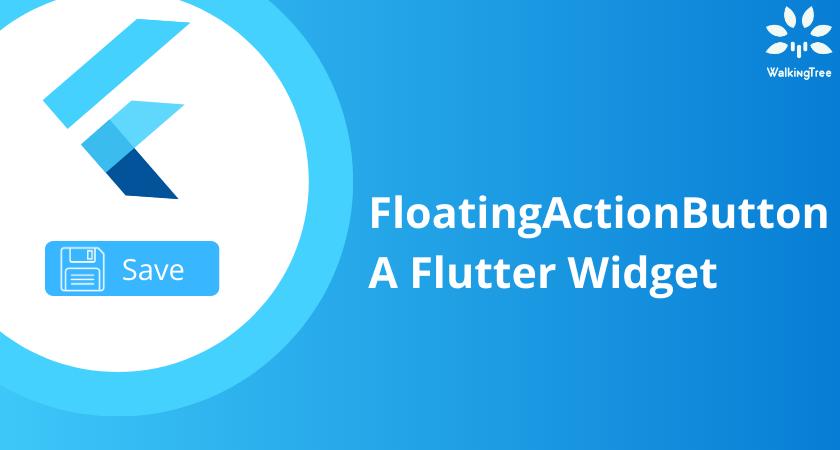 Floating Action Button - A Flutter Widget