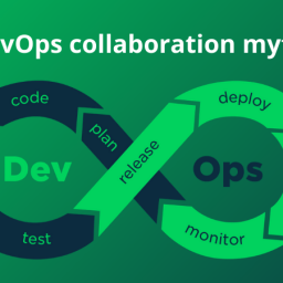 7 DevOps collaboration myths