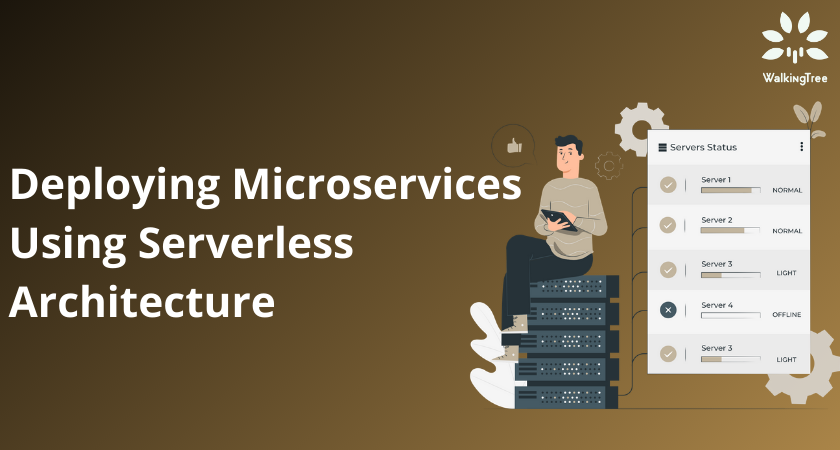 Deploying Microservices Using Serverless Architecture