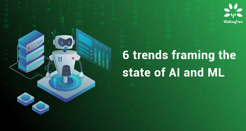 6 trends framing the state of AI and ML