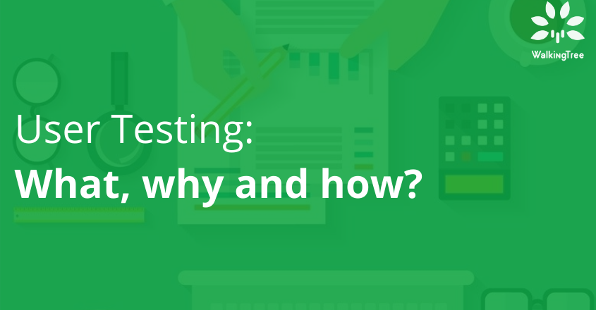 User testing - What, why and how?