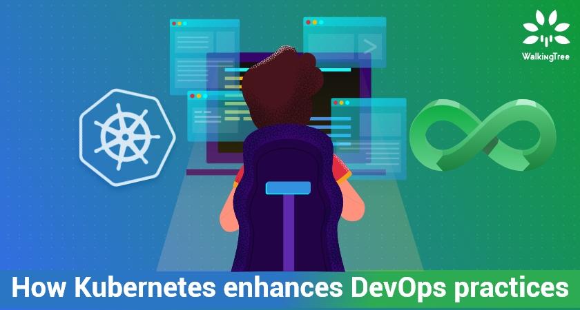 How Kubernetes enhances DevOps practices