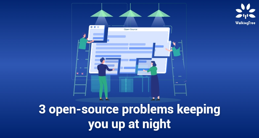 3 open-source problems keeping you up at night