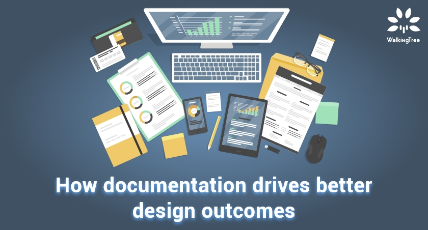 How documentation drives better design outcomes