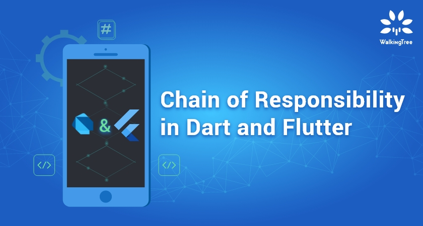 Chain of Responsibility in Dart and Flutter