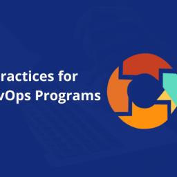 Five Best Practices for Scaling DevOps Programs