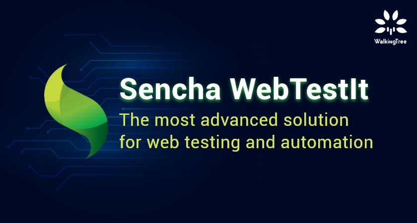 Sencha WebTestIt - The most advanced solution for web testing and automation