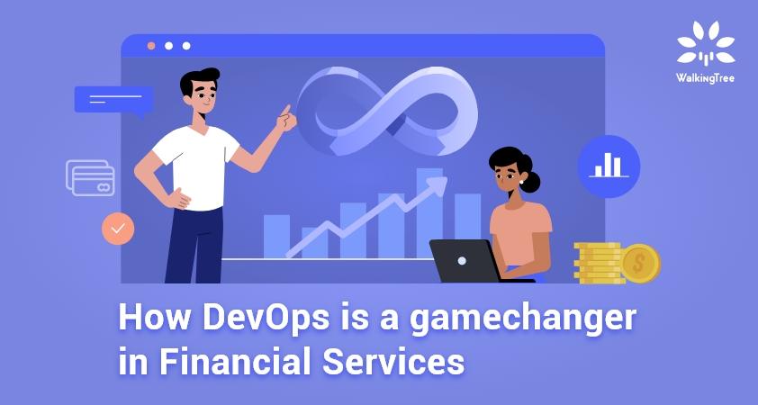 How DevOps is a gamechanger in Financial Services