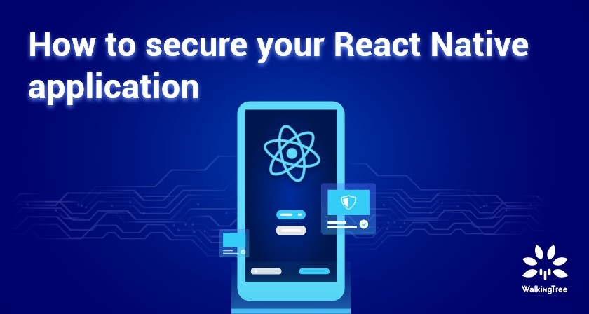 How to secure your React Native application