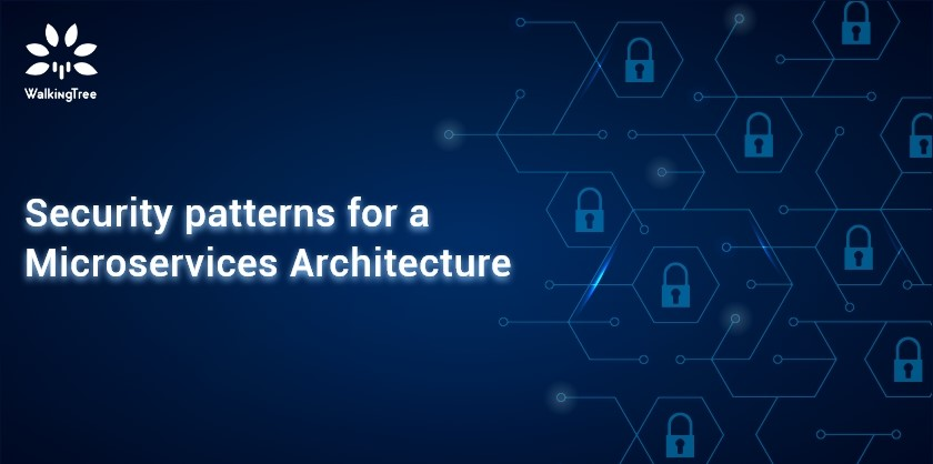 Security patterns for a Microservices Architecture