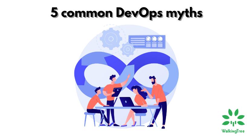5 common DevOps myths