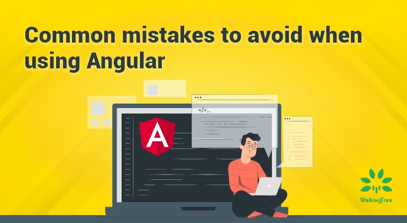 Common mistakes to avoid when using Angular