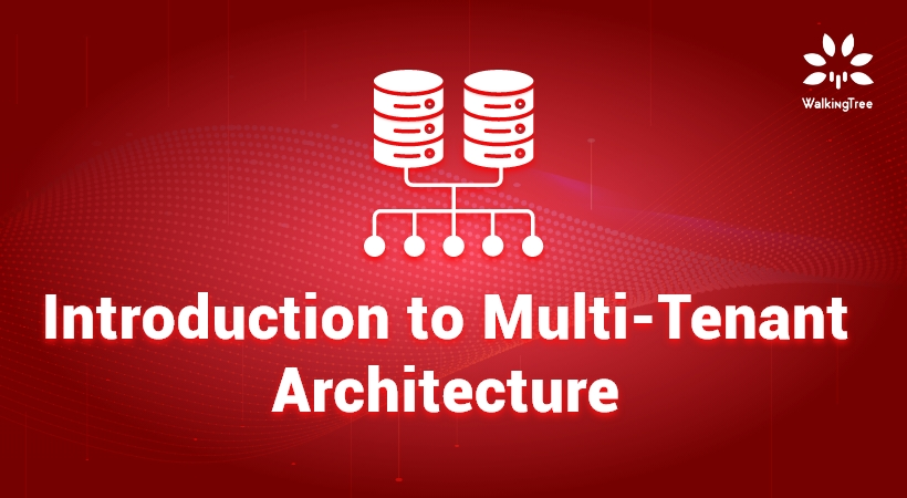 Introduction to Multi-Tenant Architecture