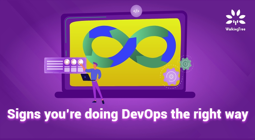 Signs you're doing DevOps the right way