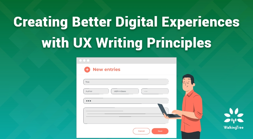 Creating Better Digital Experiences with UX Writing Principles