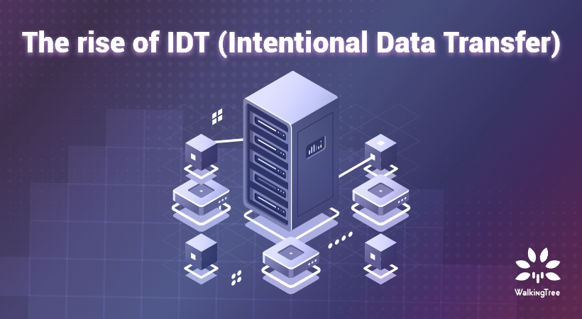 The rise of IDT (Intentional Data Transfer)