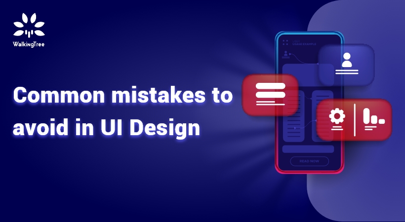 Common mistakes to avoid in UI Design