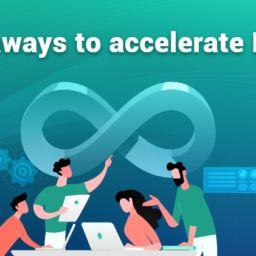 6 takeaways to accelerate DevOps