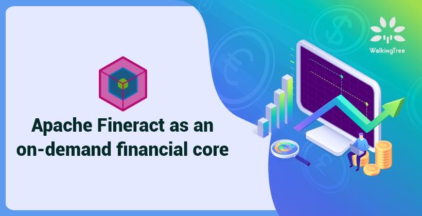 Apache Fineract as an on-demand financial core