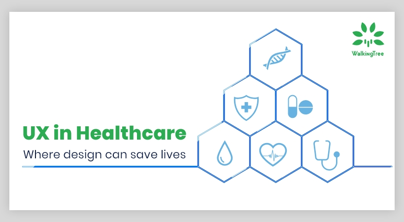 Healthcare UX - Where Design Can Save Lives